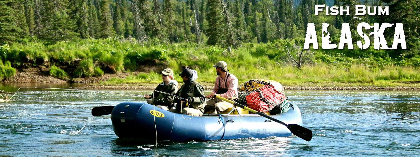 Fish Bum Alaska Fly Fishing